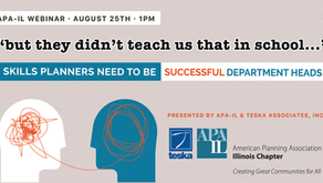 8/25/20 APA-IL Webinar: Skills Planners Need to be Successful Department Heads (CM | 1.5)