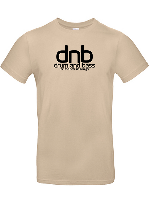 T-Shirt / dnb feel the beat up all night