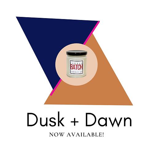 Dusk + Dawn