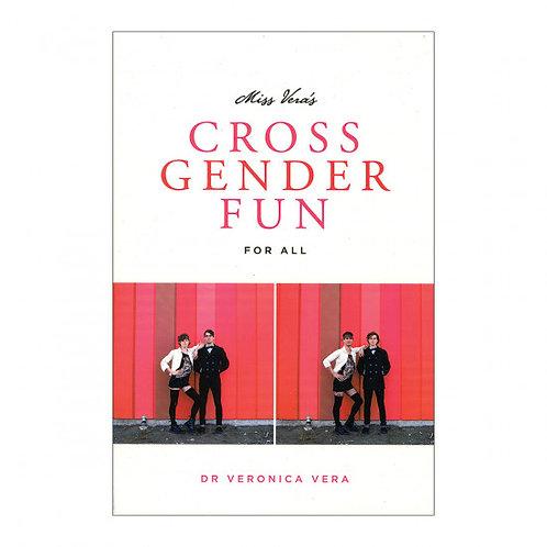 Cross Gender Fun For All