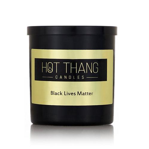 Hot Thang Candles Black Lives Matter