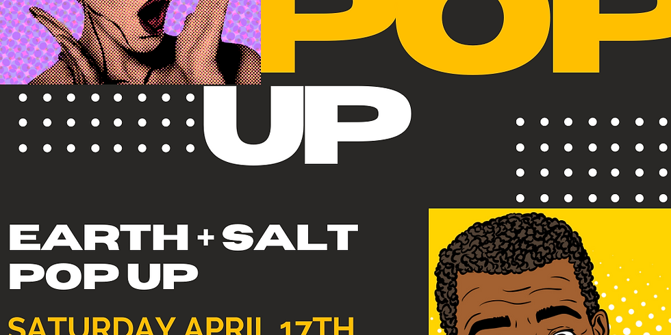 Earth and Salt Pop Up