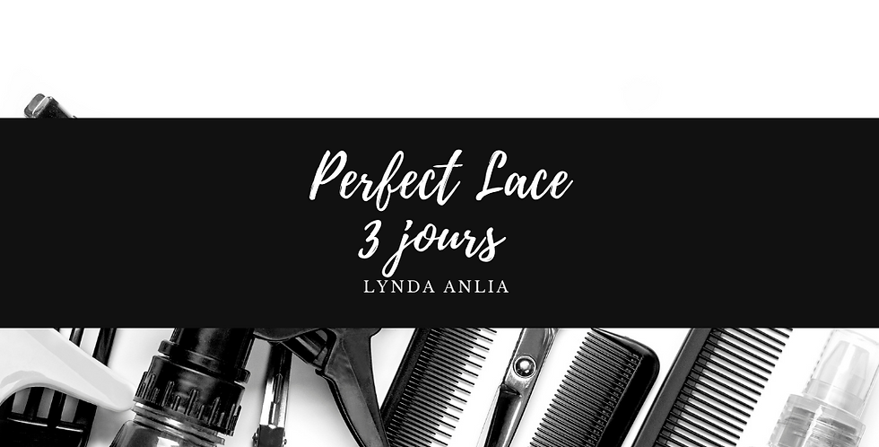 Perfect Lace 3 jours