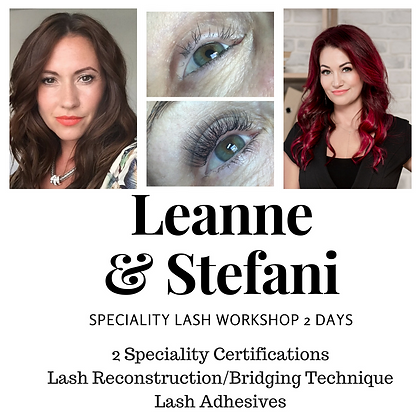 Speciality Lash Reconstruction Workshop with Leanne & Stefani