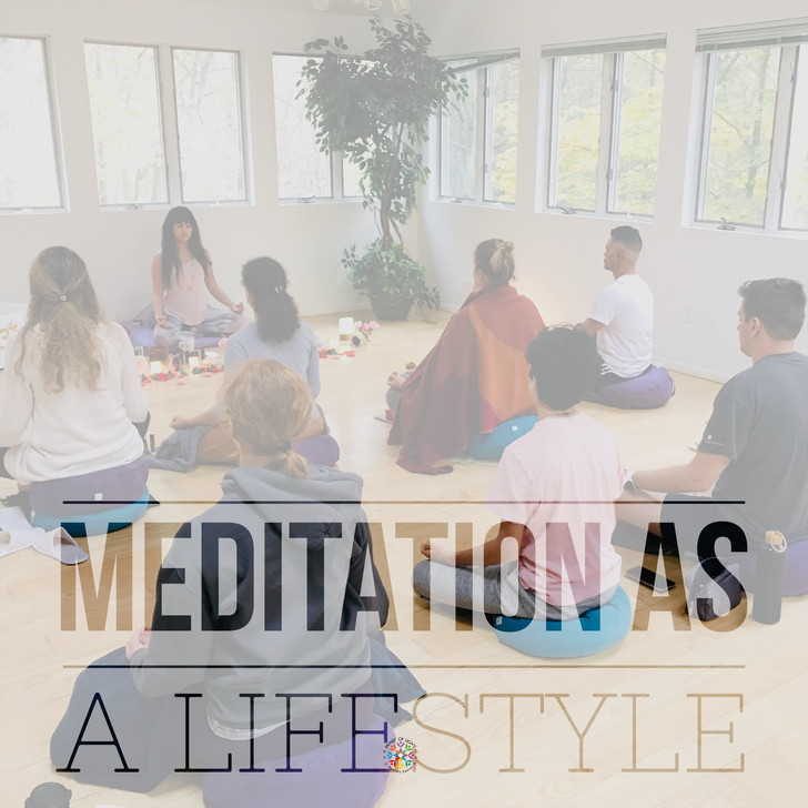 MEDITATION AS A LIFESTYLE