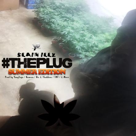 Slain Illz  The Plug Summer Edition Cove
