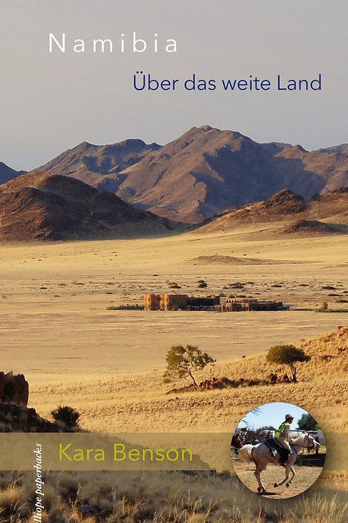 Namibia. Über das weite Land