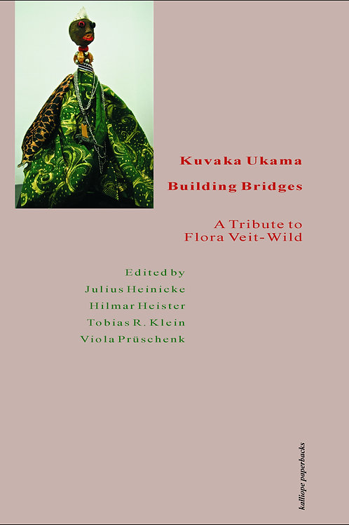 Kuvaka Ukama: Building Bridges - A Tribute to Flora Veit-Wild