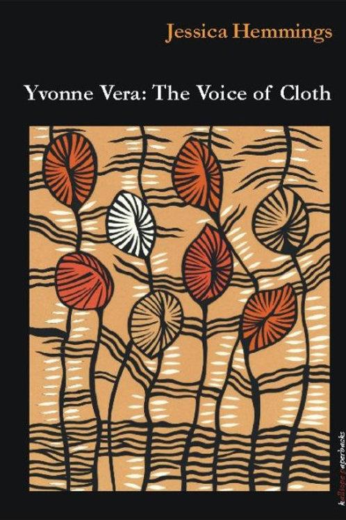 Yvonne Vera: The Voice of Cloth