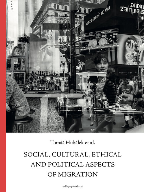 SOCIAL, CULTURAL, ETHICAL AND POLITICAL ASPECTS OF MIGRATION