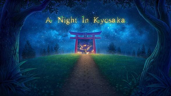 A Night In Kyosaka.jpg