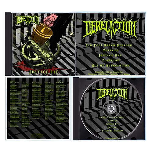 Dereliction | Justice Due - Compact Disc