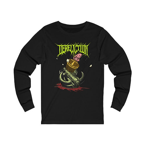 Dereliction | Justice Due - Long Sleeve