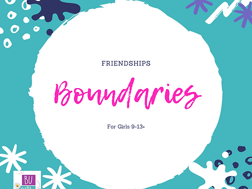 Online self paced class Friendships -Boundaries