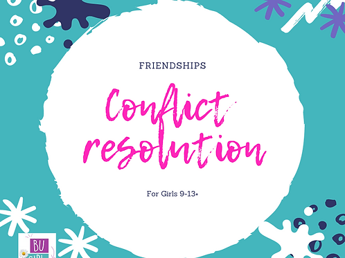 Online self paced class Friendships - Conflict resolution