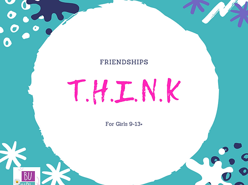 Online self paced class Friendships -T.H.I.N.K