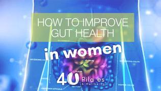 How to improve gut health in women