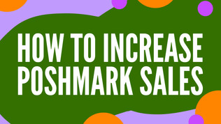 5 Ways to Increase Your Sales on Poshmark