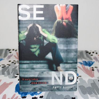 Book: SEND by Patty Blount