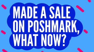 What To Do When You've Made A Sale on Poshmark