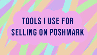 Tools I Use For Selling on Poshmark