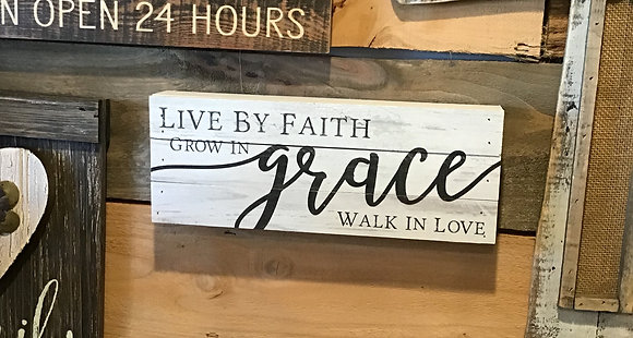 """Live by Faith"" Block Sign"