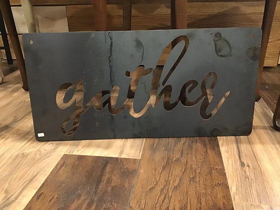 Metal Sign - Gather