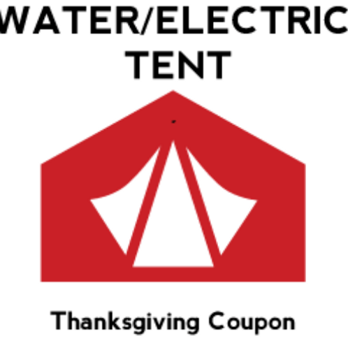 Water/Electric Tent Buy 2 Nights Get 1 Free