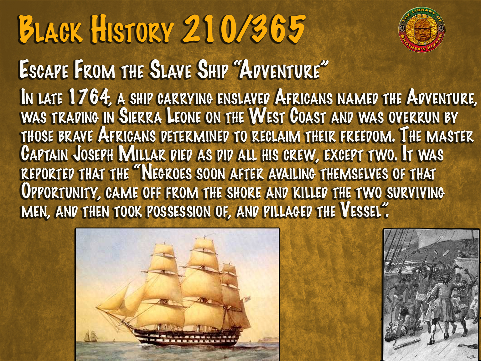 "Escape From Slave Ship ""Adventure"""