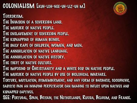 Colonialism=Terrorism