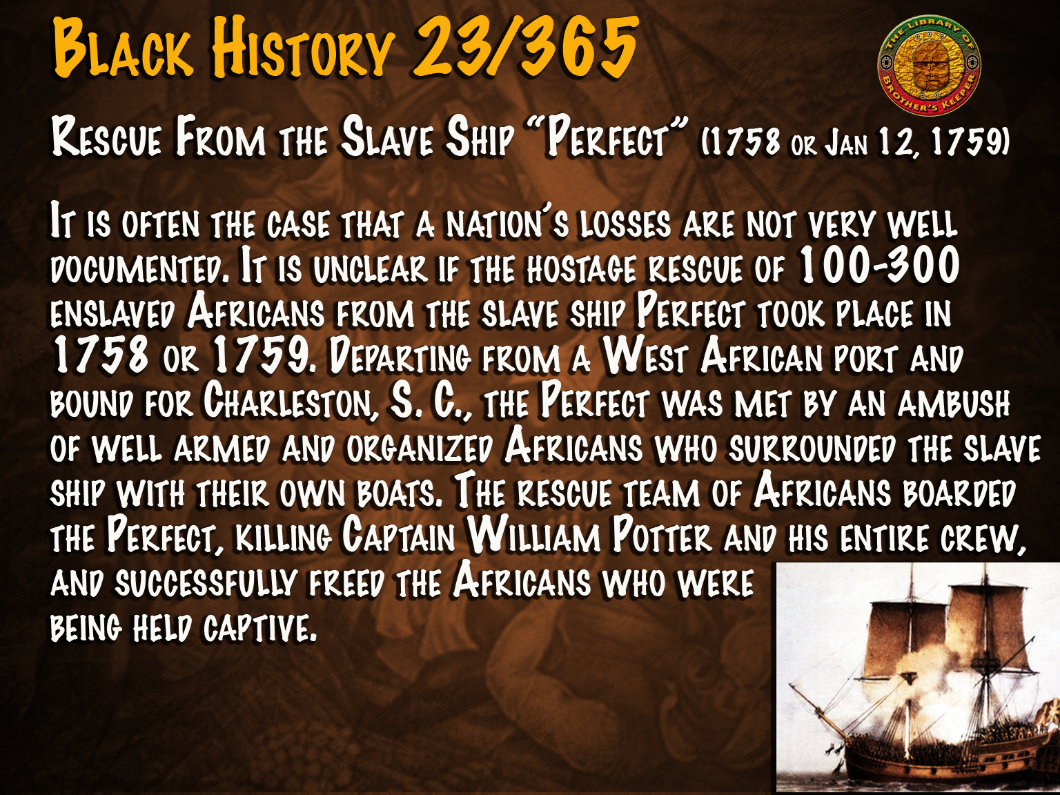 "Rescue From the Slave Ship ""Perfect"""