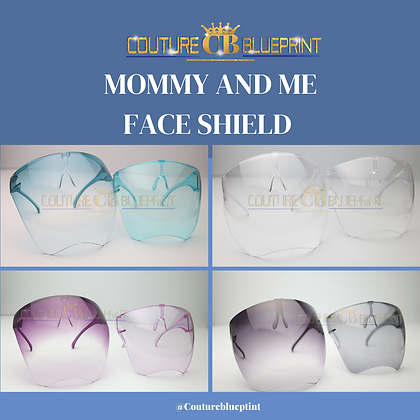 Mommy and ME Face shield