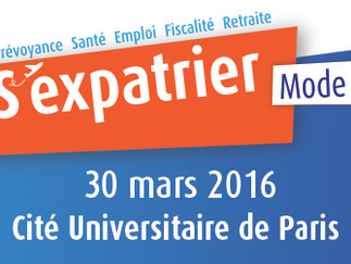"Salon ""s'expatrier mode d'emploi"" à Paris le 30 mars 2016"