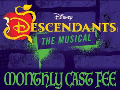 """Descendants"" Monthly Cast Fee"