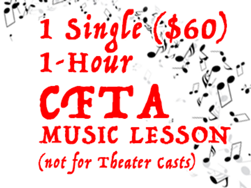 CFTA Music Lesson - Single Full-hour (not for PYT theater casts)
