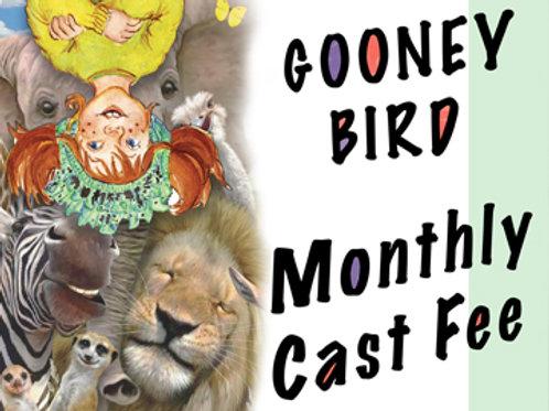 """Gooney Bird Green ...Animal Parade"" Monthly Cast Fee"