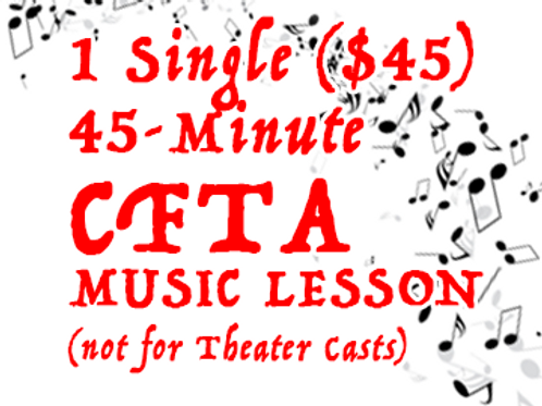 CFTA Music Lesson - Single 45-minute (not for PYT theater casts)
