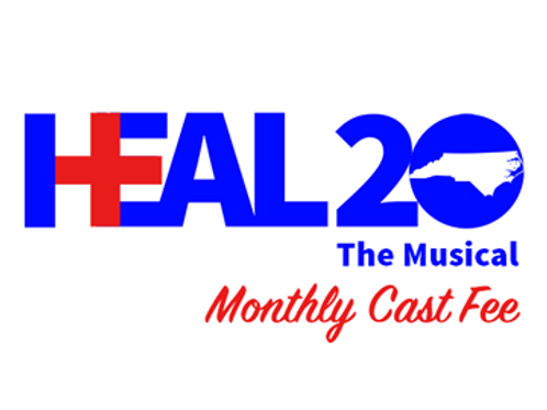 """""""Heal 2020"""" Cast Fee (Due by 1st of every month)"""