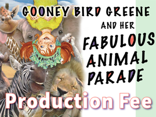 Gooney Bird Green Production Fee Due April 1