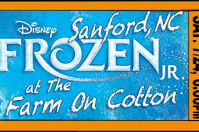 "Admit 1, ""Frozen Jr."", 6:00pm, Sat. July 24, Sanford, NC"