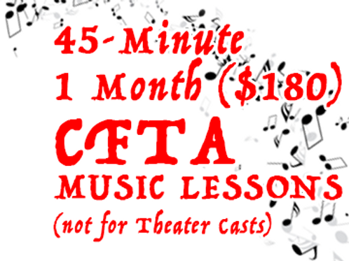 CFTA Music Lesson - Monthly 45-minute (not for PYT theater casts)