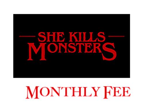 """She Kills Monsters"" Monthly Cast Fee"