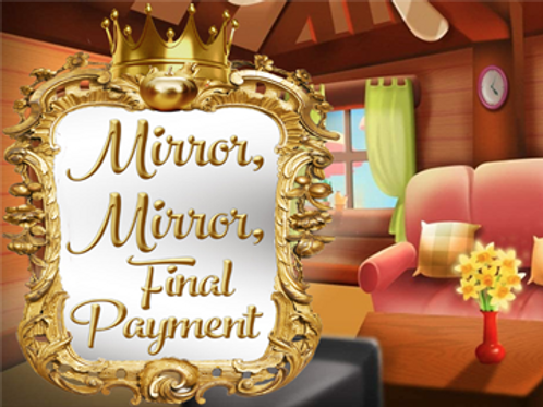 Remaining Balance Due for Mirror... Summer Cast (after $75 deposit)