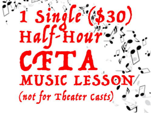 CFTA Music Lesson - Single Half-hour (not for PYT theater casts)