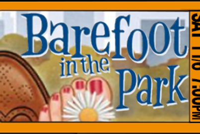 """Tickets - """"Barefoot in the Park"""" - 7pm, Sat., 11/6/21"""