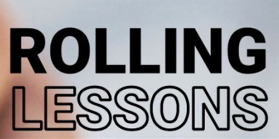 ROLLING LESSONS