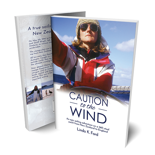 "Caution to the Wind Book ""A true sailing adventure"""