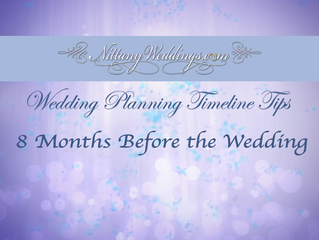 Wedding Planning Timeline Tips - 8 Months Before the Wedding