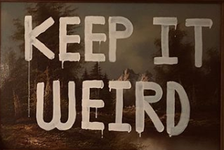 keep it weird