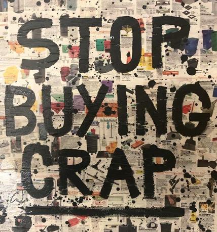 stop buying crap
